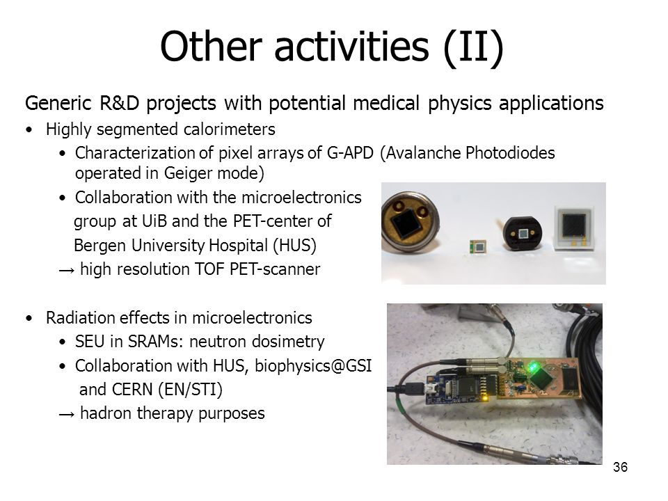 Other activities (II) Generic R&D projects with potential medical physics applications. Highly segmented calorimeters.