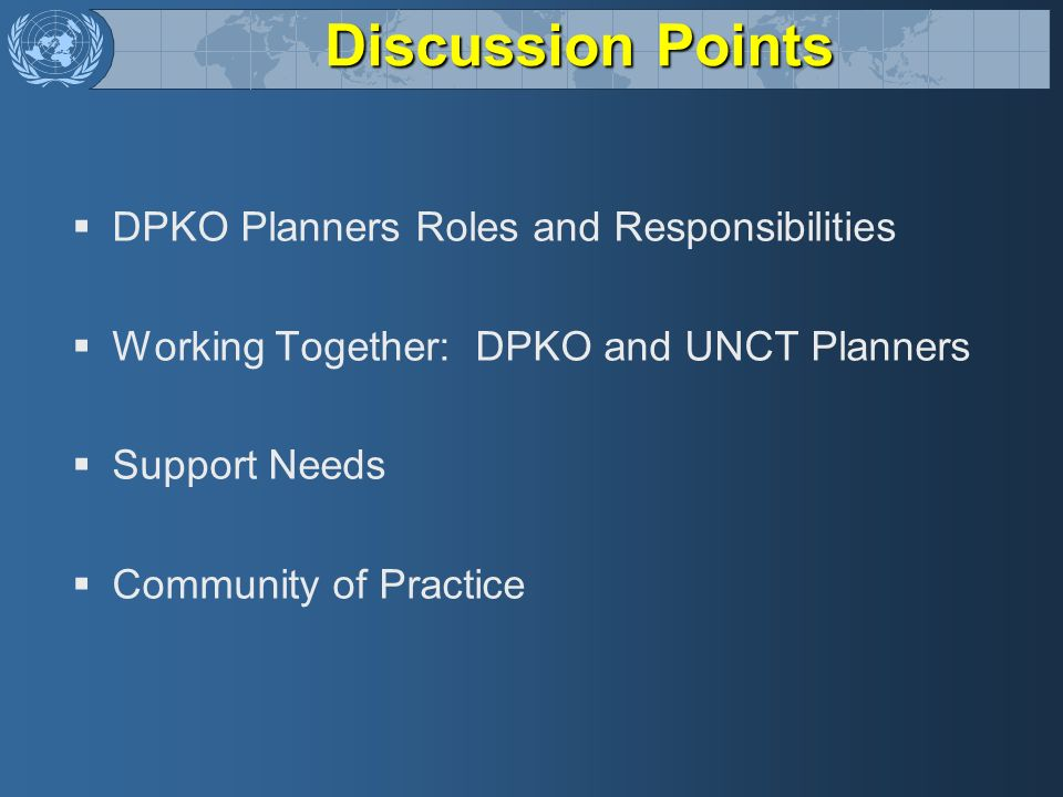 Discussion Points DPKO Planners Roles and Responsibilities