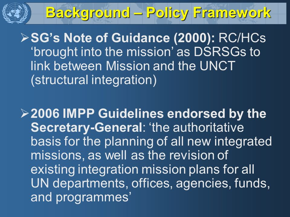 Background – Policy Framework