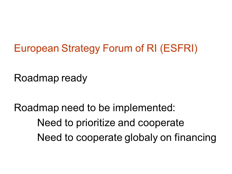European Strategy Forum of RI (ESFRI)