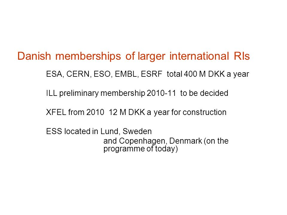 Danish memberships of larger international RIs