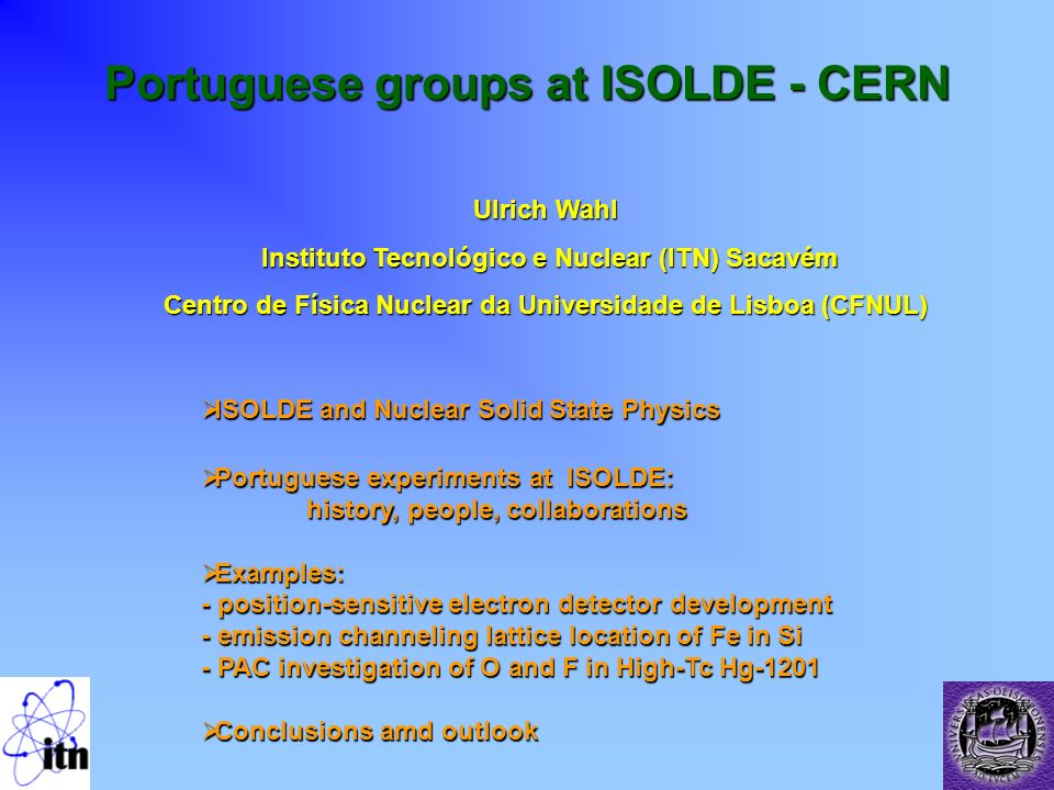 Portuguese groups at ISOLDE - CERN