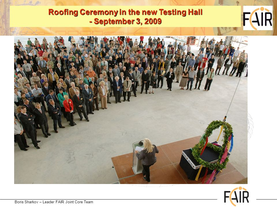 Roofing Ceremony in the new Testing Hall