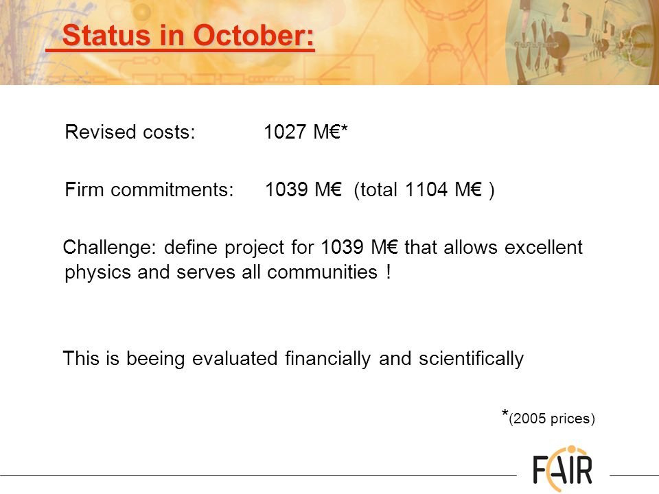 Status in October: Revised costs: 1027 M€*