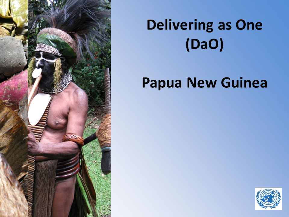 Delivering as One (DaO) Papua New Guinea