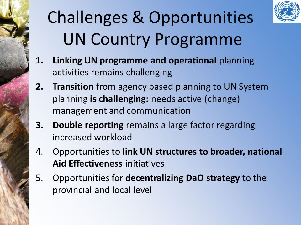 Challenges & Opportunities UN Country Programme