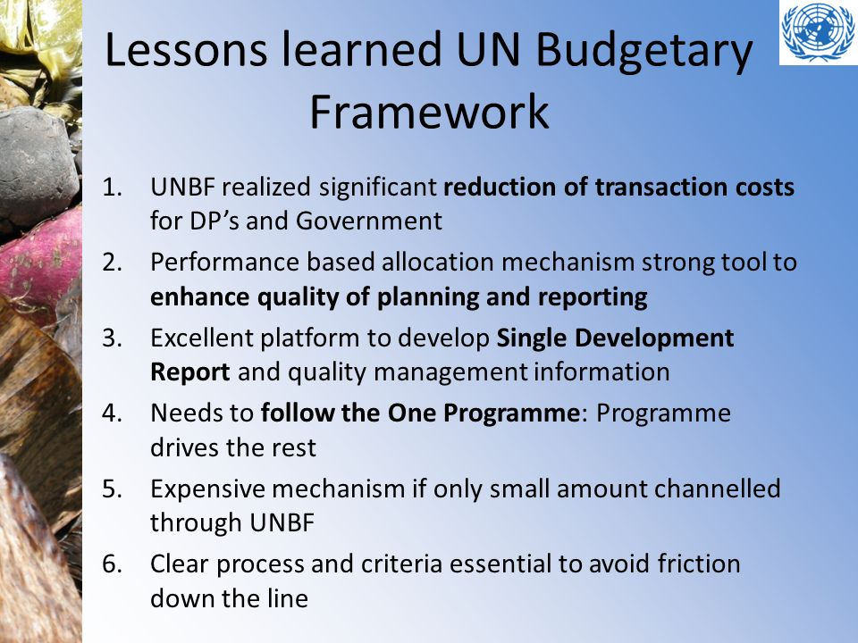 Lessons learned UN Budgetary Framework