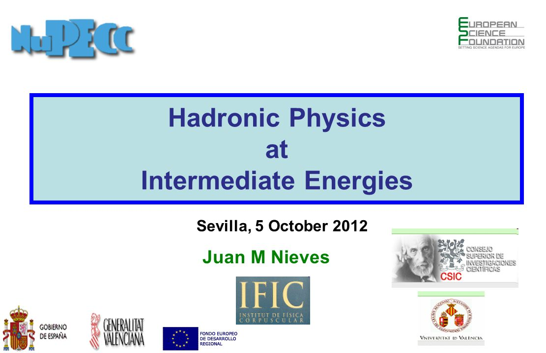 Intermediate Energies
