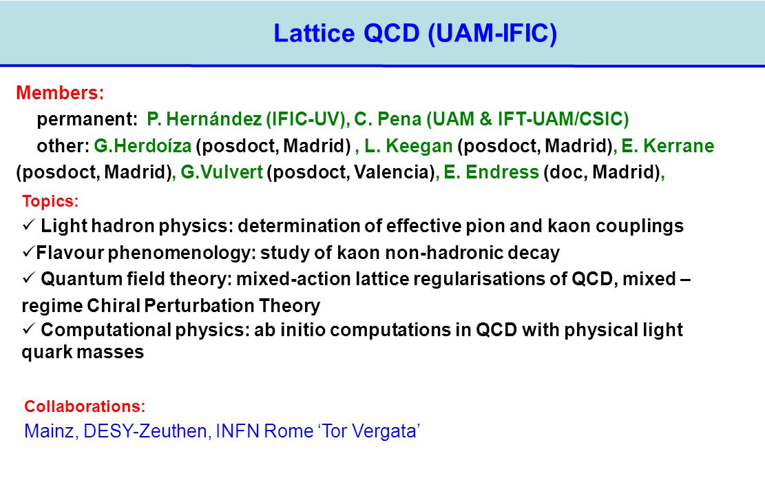 Lattice QCD (UAM-IFIC)‏
