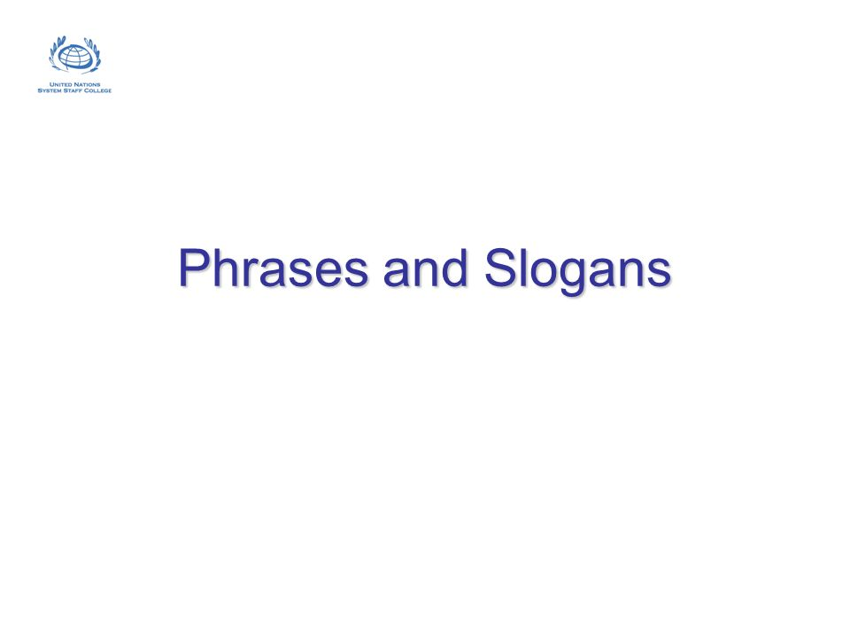 Phrases and Slogans