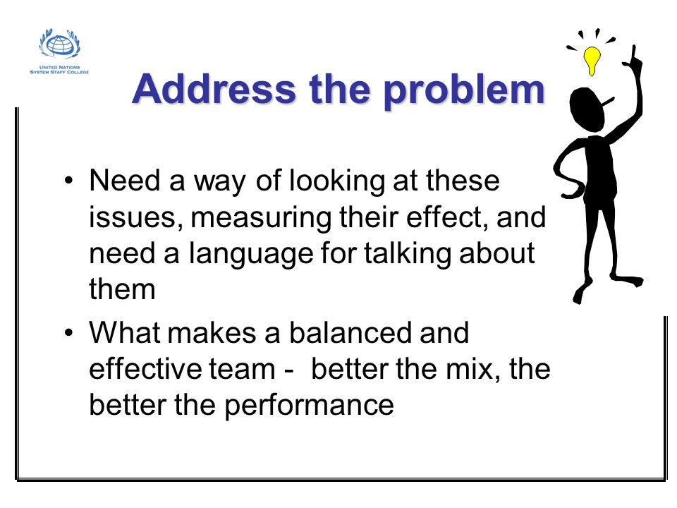 Address the problem Need a way of looking at these issues, measuring their effect, and need a language for talking about them.