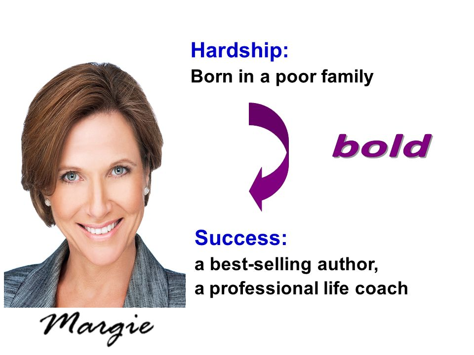 bold Hardship: Success: Born in a poor family a best-selling author,