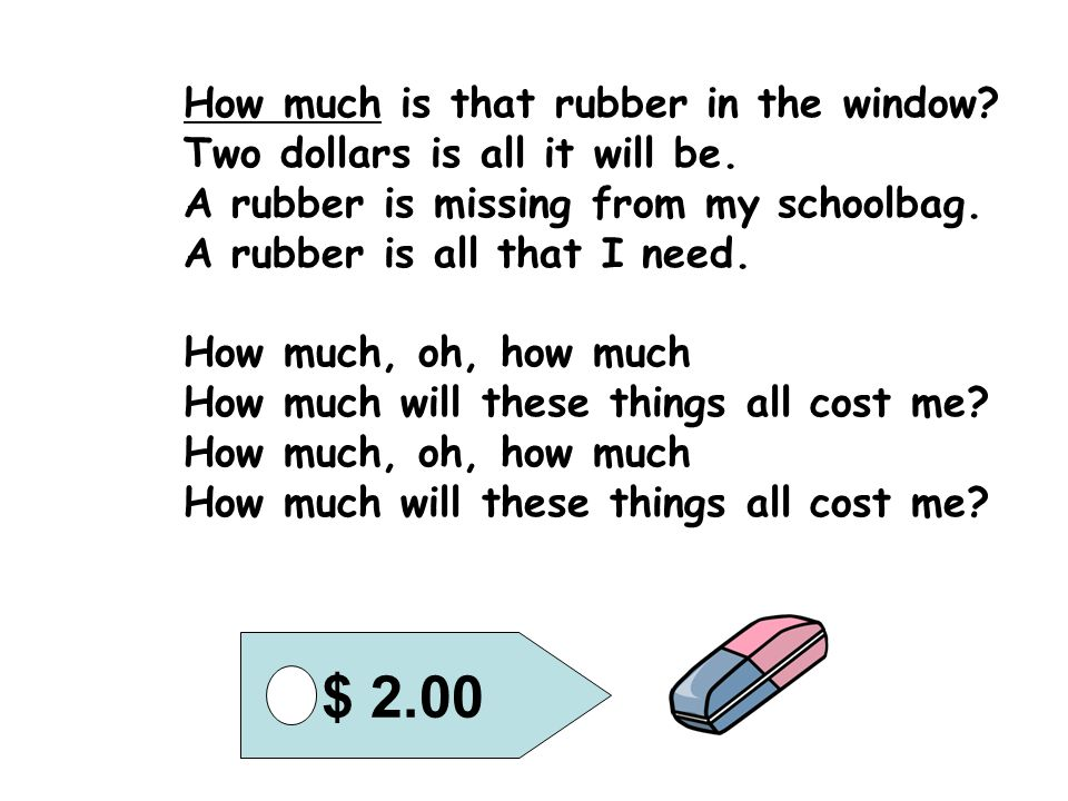 $ 2.00 How much is that rubber in the window