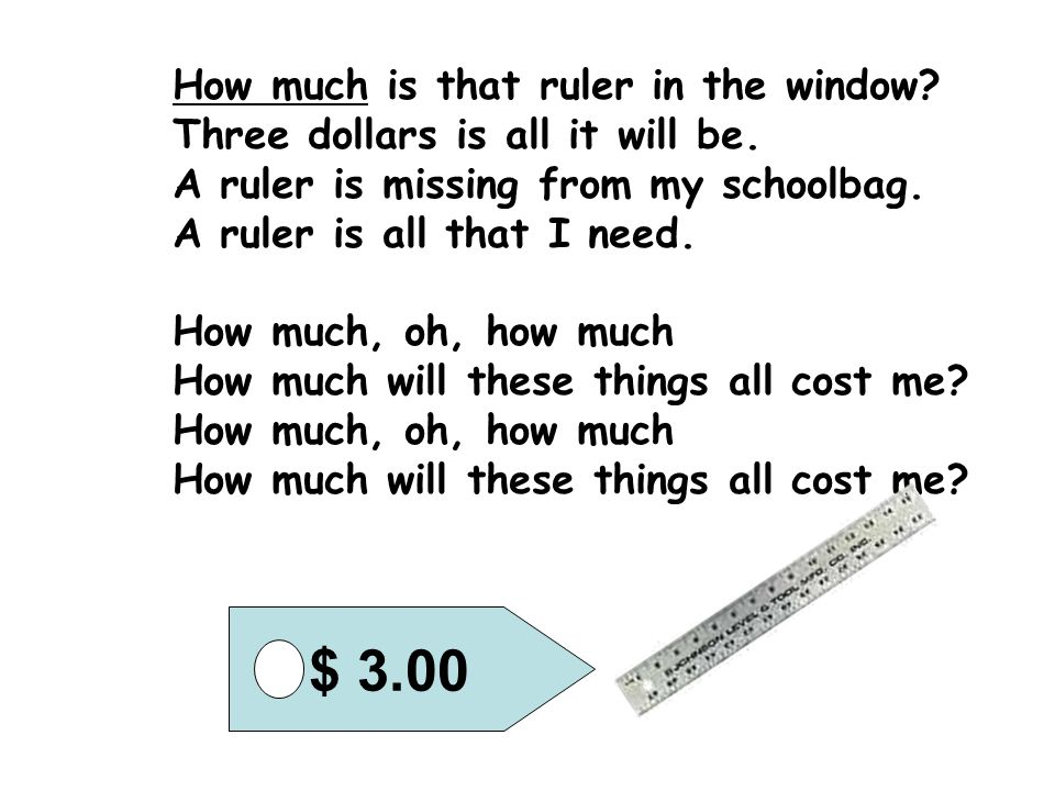 $ 3.00 How much is that ruler in the window