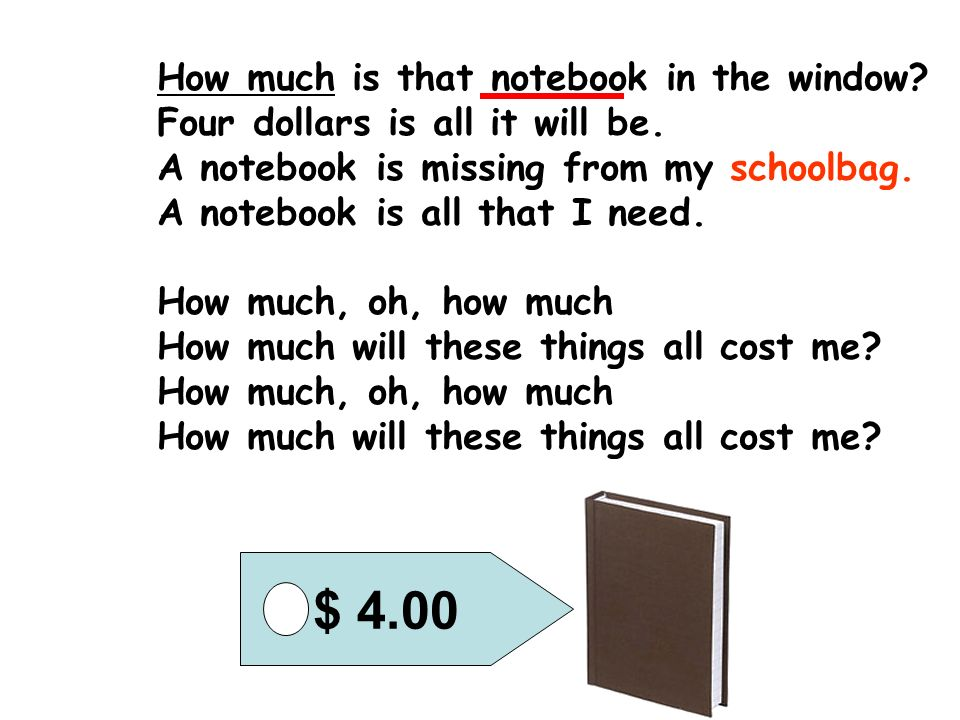 $ 4.00 How much is that notebook in the window