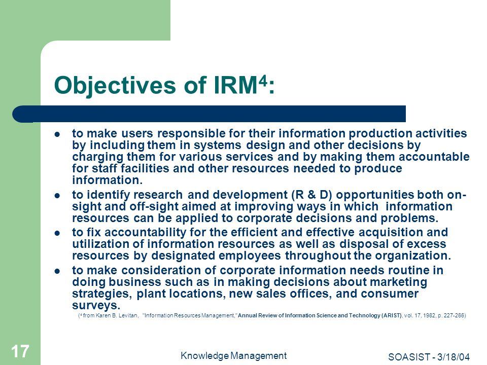Objectives of IRM4:
