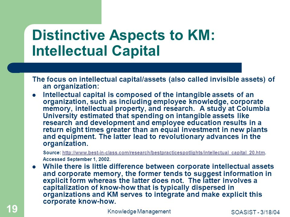Distinctive Aspects to KM: Intellectual Capital