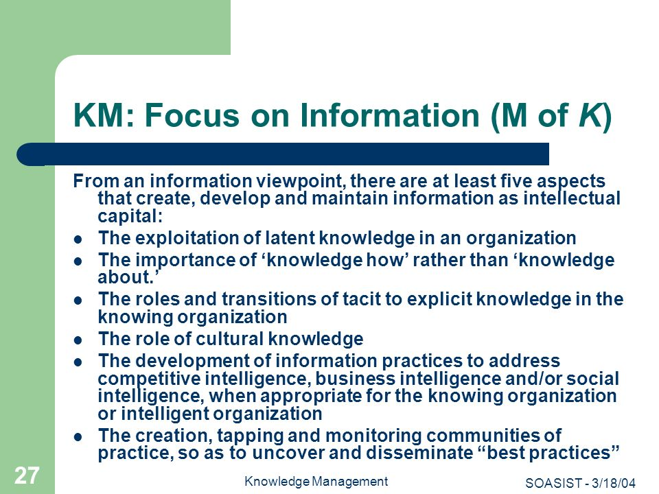 KM: Focus on Information (M of K)