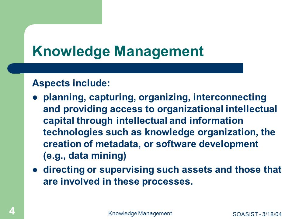 Knowledge Management Aspects include: