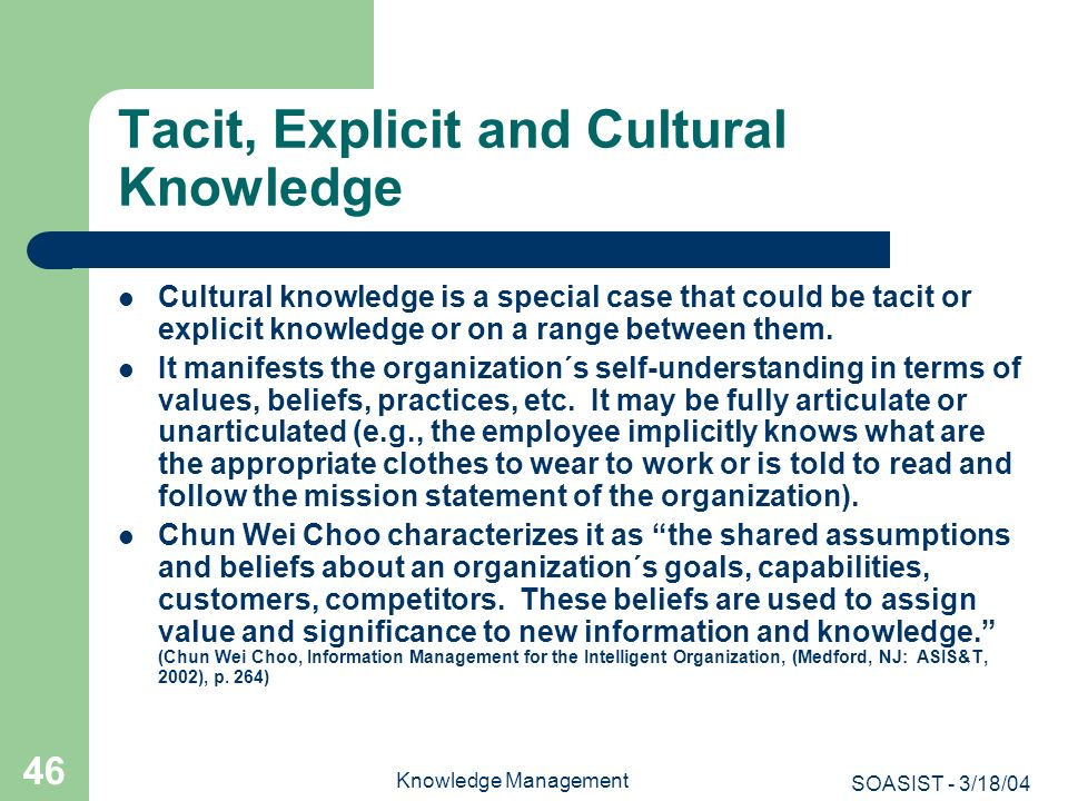 Tacit, Explicit and Cultural Knowledge
