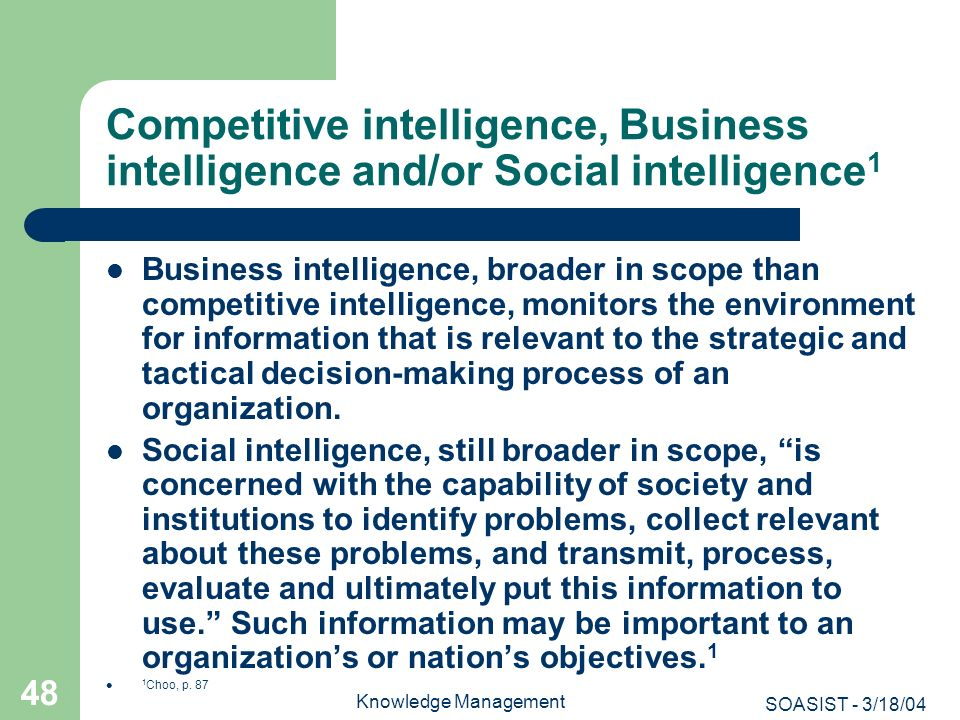 Competitive intelligence, Business intelligence and/or Social intelligence1