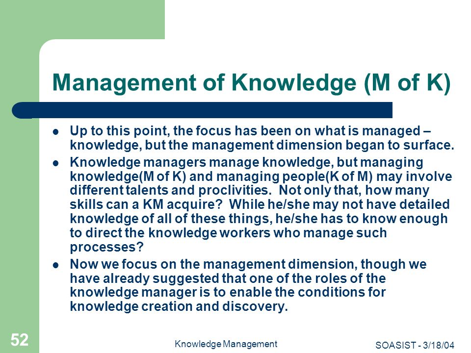 Management of Knowledge (M of K)