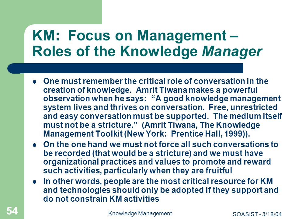 KM: Focus on Management – Roles of the Knowledge Manager