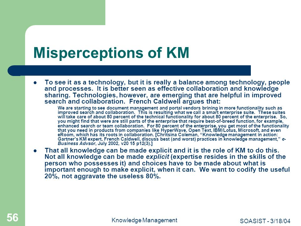 Misperceptions of KM