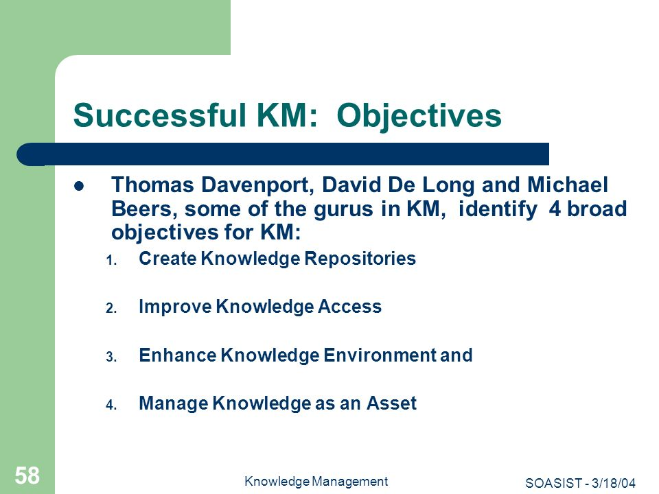 Successful KM: Objectives