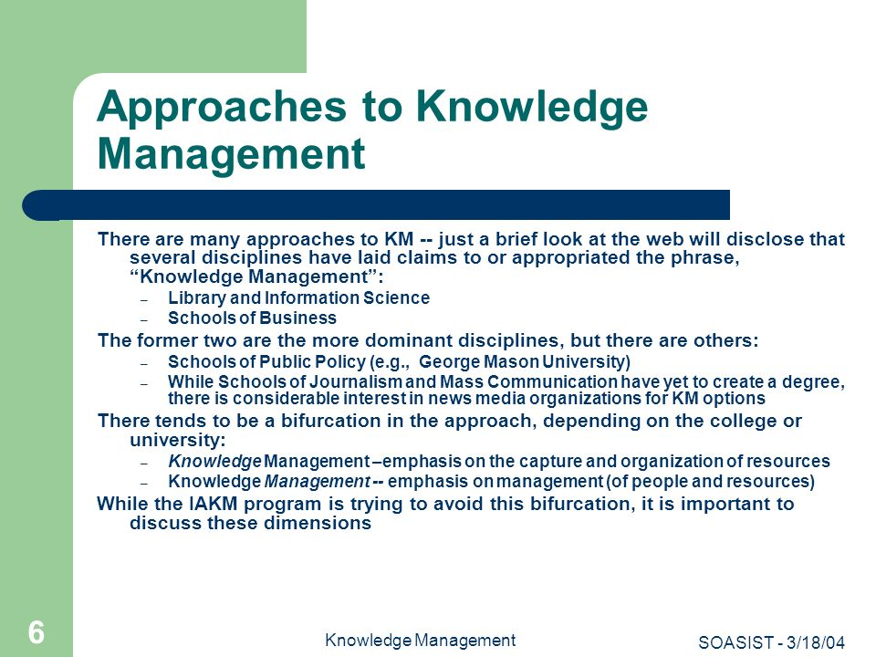 Approaches to Knowledge Management