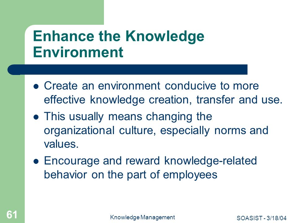 Enhance the Knowledge Environment