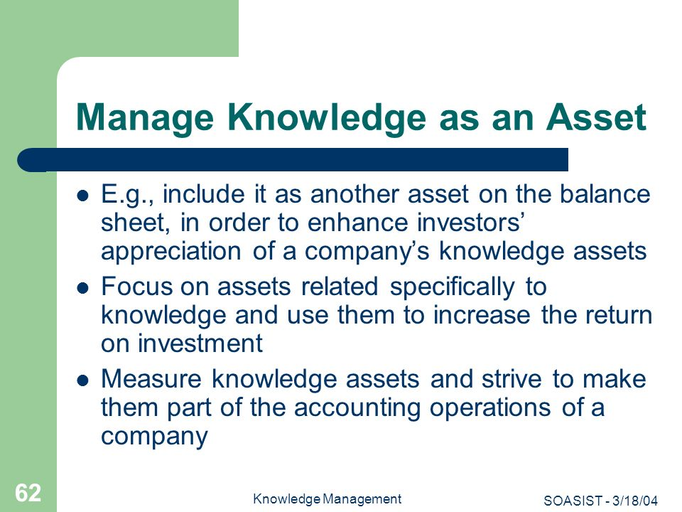 Manage Knowledge as an Asset