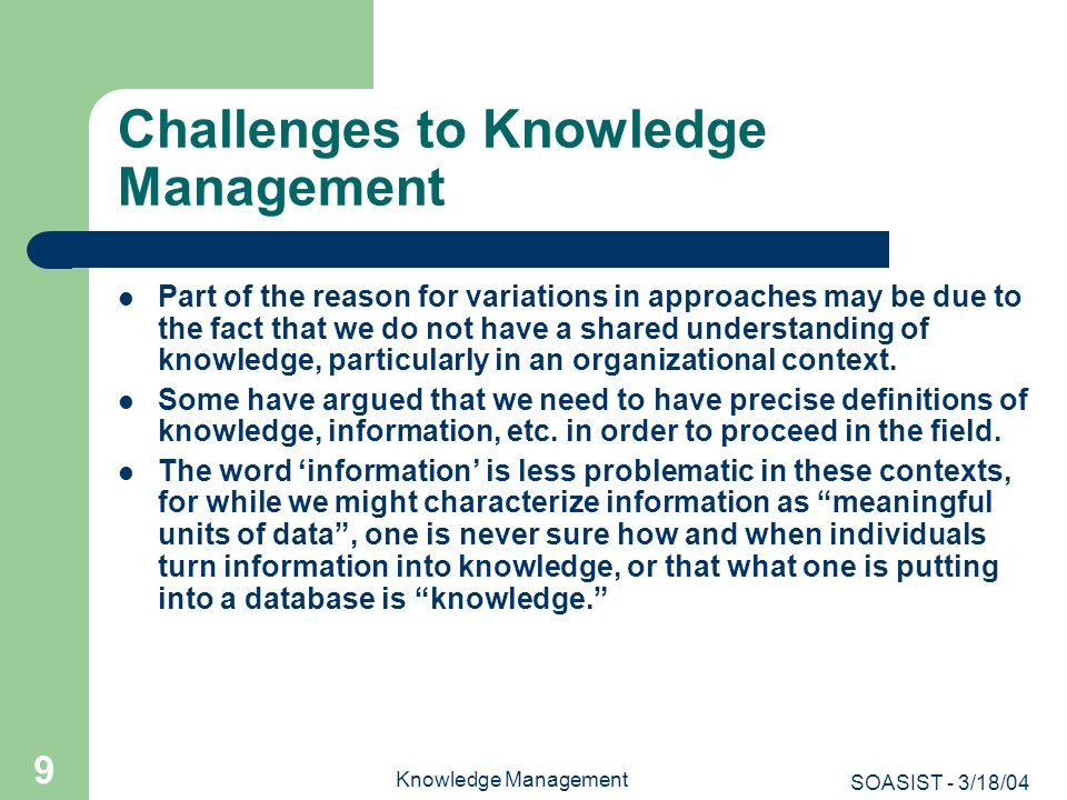 Challenges to Knowledge Management