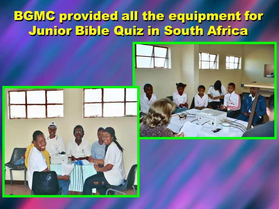 BGMC provided all the equipment for Junior Bible Quiz in South Africa