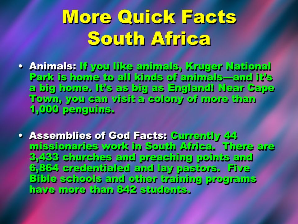 More Quick Facts South Africa