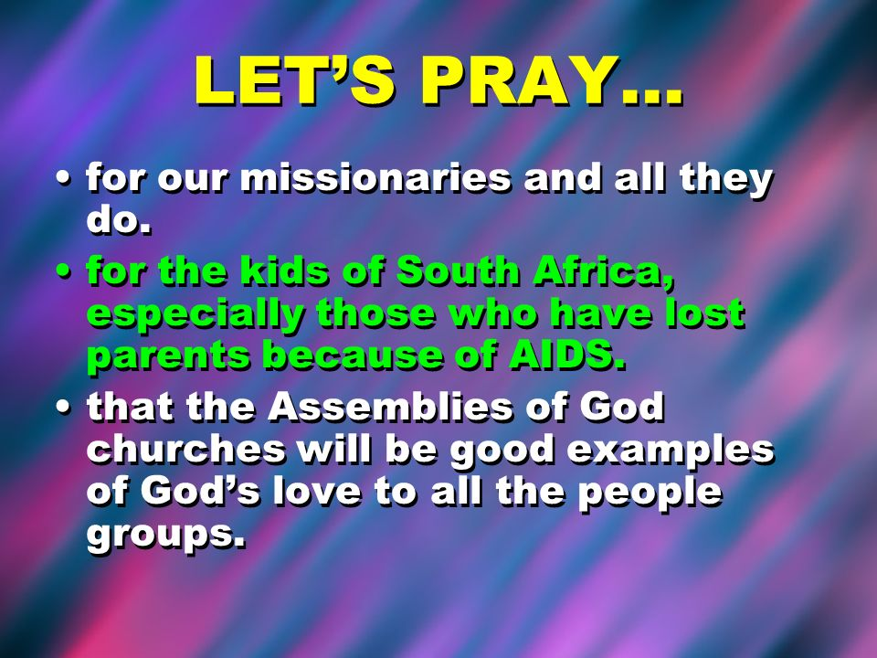 LET'S PRAY… for our missionaries and all they do.