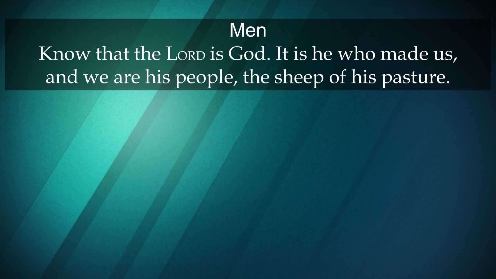 Men Know that the LORD is God
