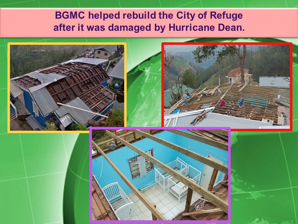 BGMC helped rebuild the City of Refuge