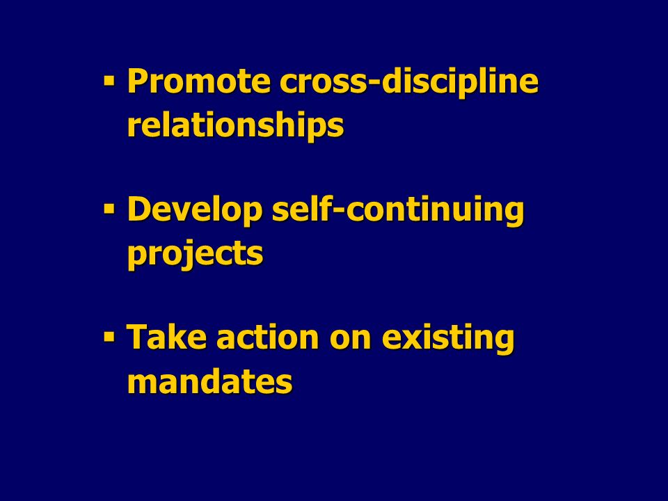 Promote cross-discipline relationships