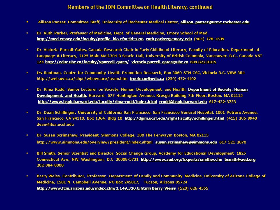 Members of the IOM Committee on Health Literacy, continued