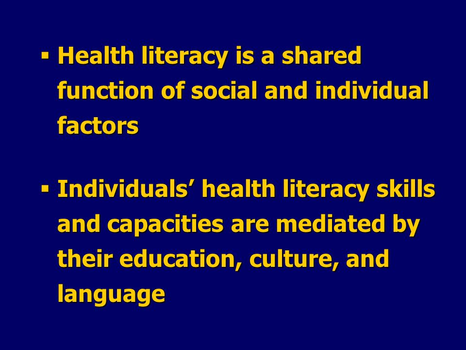 Health literacy is a shared function of social and individual factors