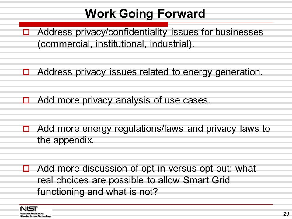 Work Going Forward 01/14/11. Address privacy/confidentiality issues for businesses (commercial, institutional, industrial).