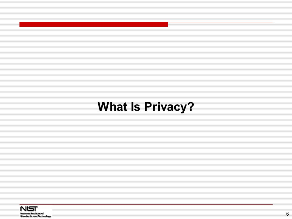 01/14/11 What Is Privacy 6