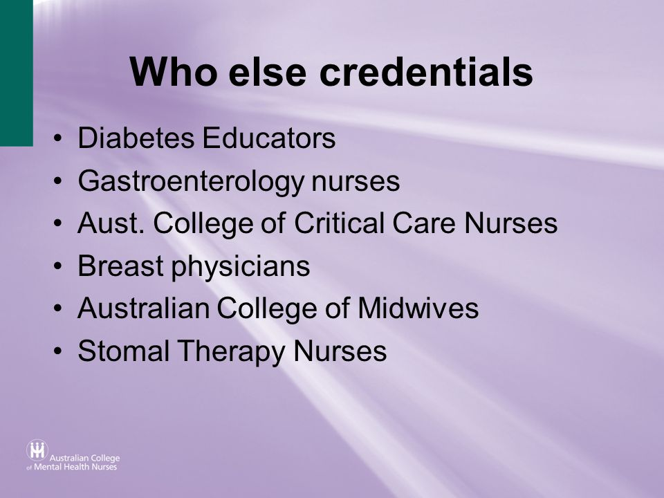 Who else credentials Diabetes Educators Gastroenterology nurses