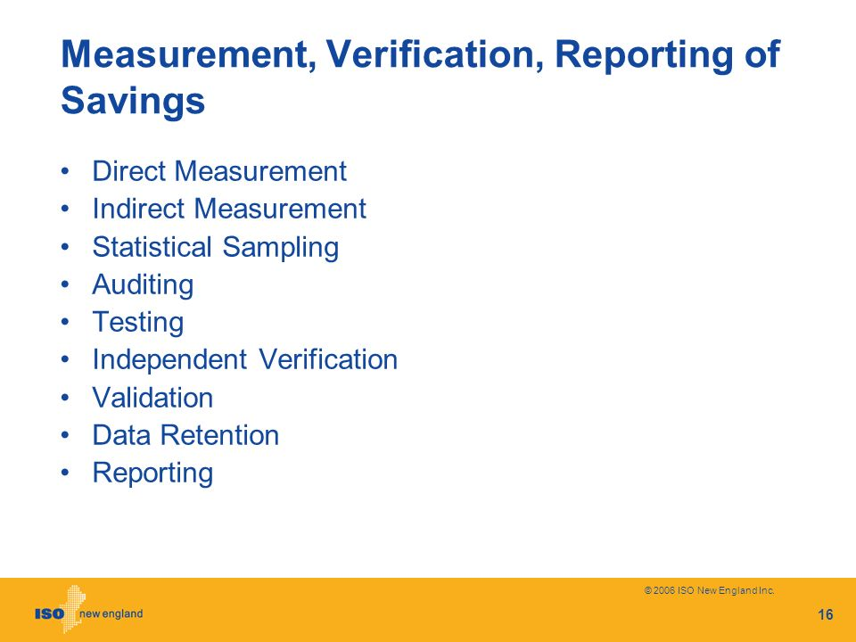 Measurement, Verification, Reporting of Savings