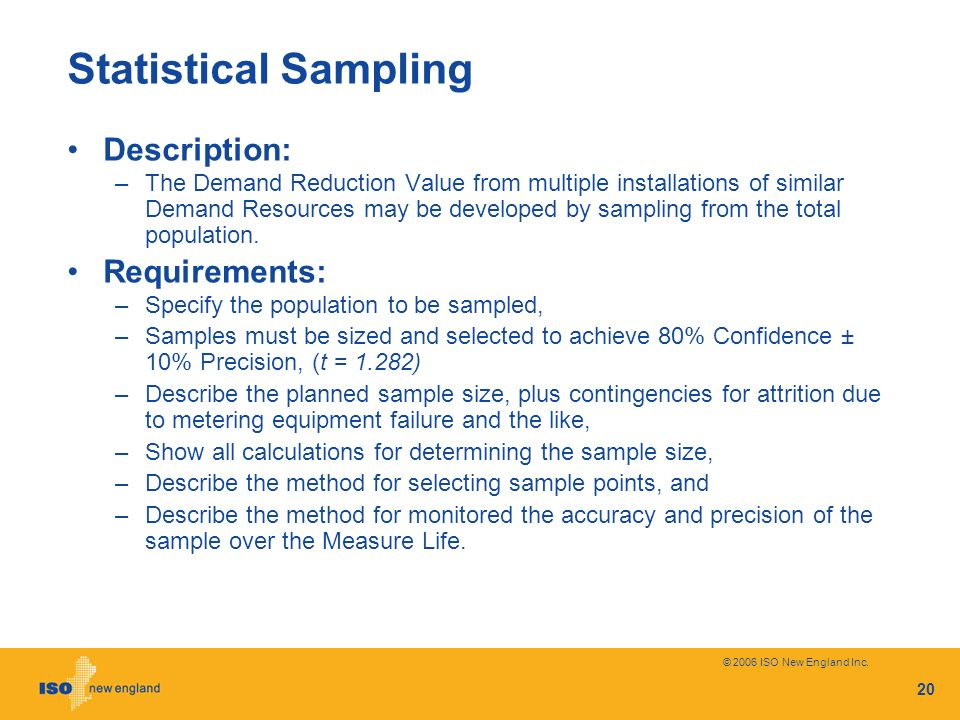 Statistical Sampling Description: Requirements: