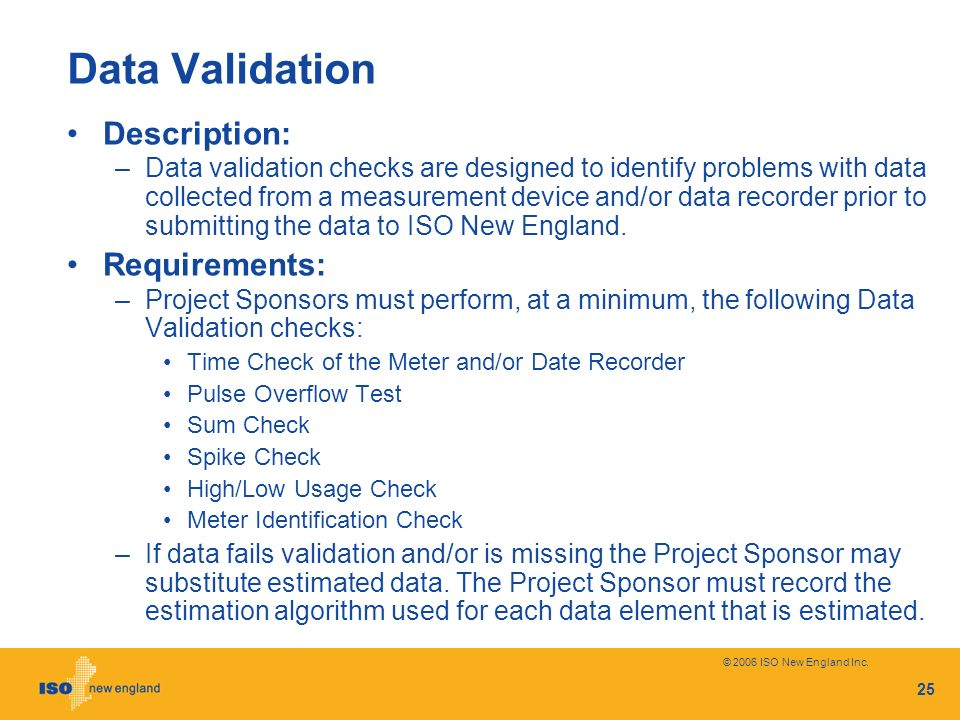 Data Validation Description: Requirements: