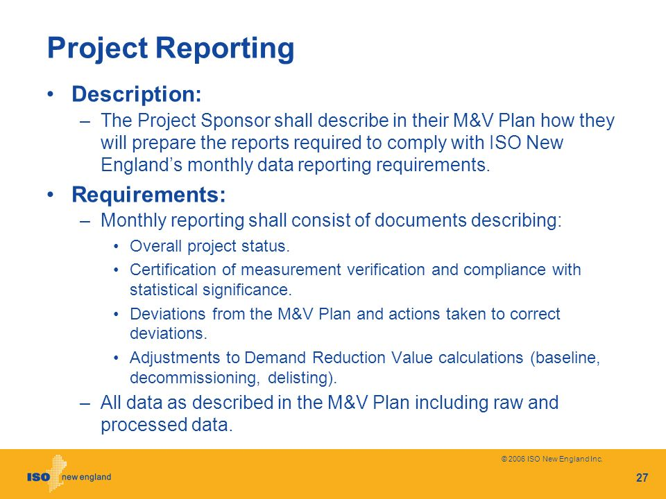 Project Reporting Description: Requirements: