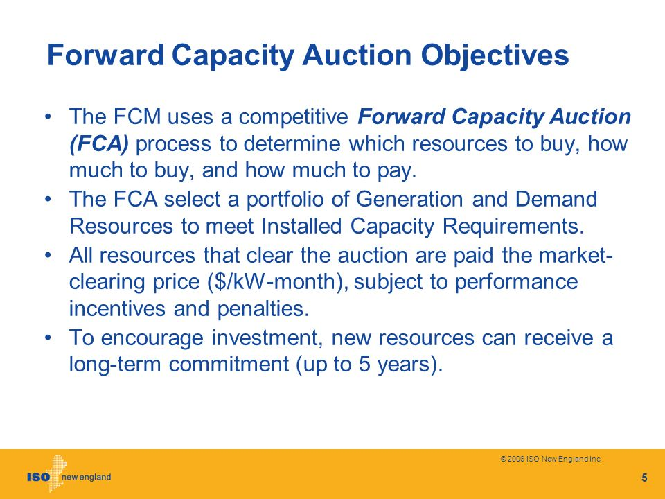 Forward Capacity Auction Objectives