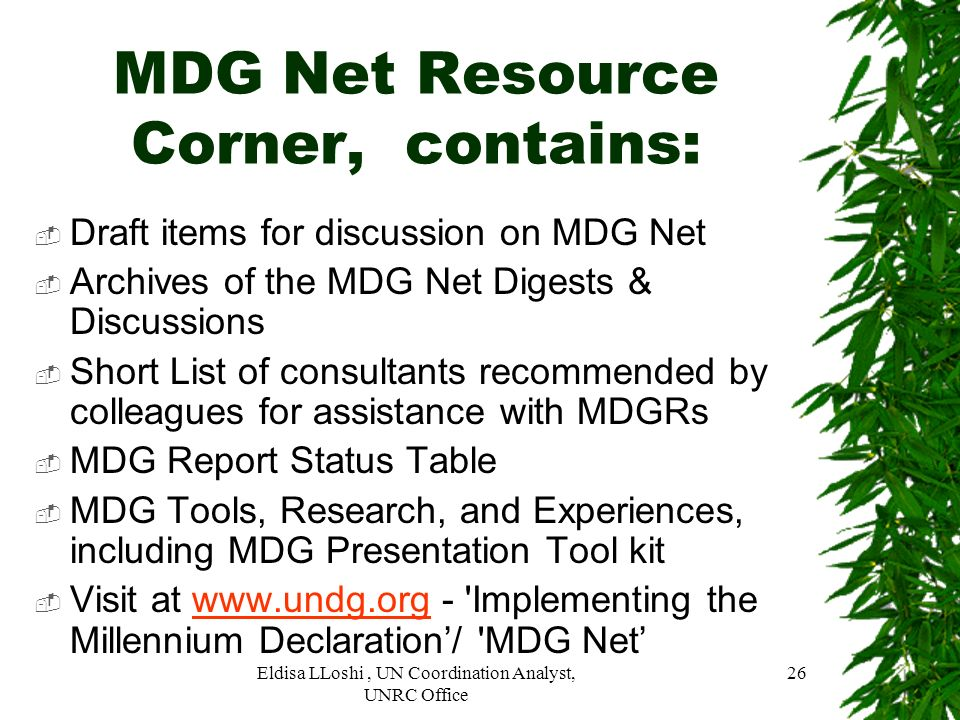 MDG Net Resource Corner, contains: